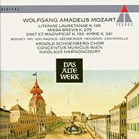 Mozart: Litaniae Lauretanae K. 195 - Missa Brevis K. 275, Kyrie in D Minor, K 341 & Dixit et Magnificat K 193