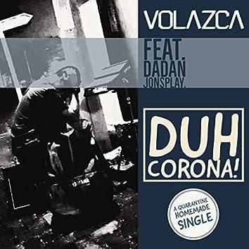 Duh Corona! (feat. Dadan Jonsplay)