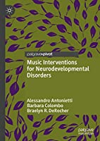 Music Interventions for Neurodevelopmental Disorders
