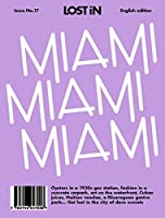 Miami: LOST In City Guide (Lost in City Guides)