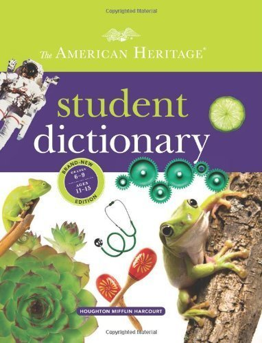 The American Heritage Student Dictionary by American Heritage Dictionaries, Editors of the (2012) Hardcover