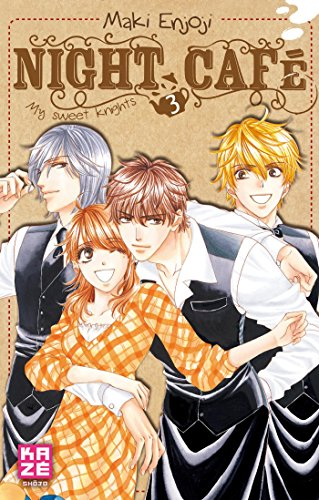Night Cafe - My Sweet Knights T03 (Fin)
