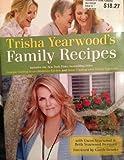 Trisha Yearwood's Family Recipes Includes the...