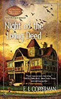 Night of the Living Deed (A Haunted Guesthouse Mystery) by E.J. Copperman(2010-06-01)