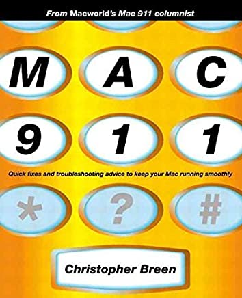 [(MAC 911)] [By (author) Christopher Breen] published on (February, 2002)