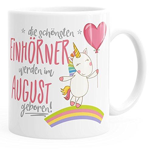 MoonWorks Geschenk-Tasse die schönsten Einhörner Werden im August geboren Geburtstags-Tasse einfarbig weiß Unisize
