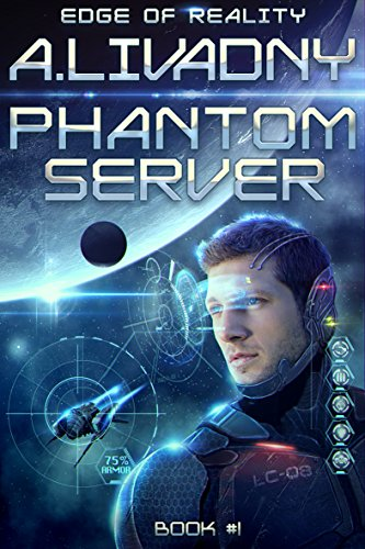 Edge of Reality (Phantom Server: Book #1) LitRPG series