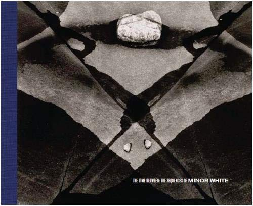 Image of The Time Between: The Sequences of Minor White