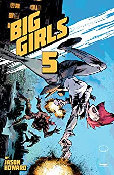 [Jason Howard]のBig Girls #5 (English Edition)
