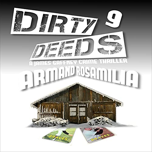 Dirty Deeds 9 Audiobook By Armand Rosamilia cover art