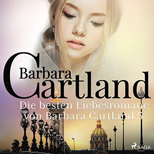 Die besten Liebesromane von Barbara Cartland 5 Titelbild
