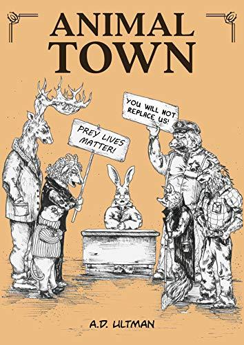 Animal Town (English Edition)