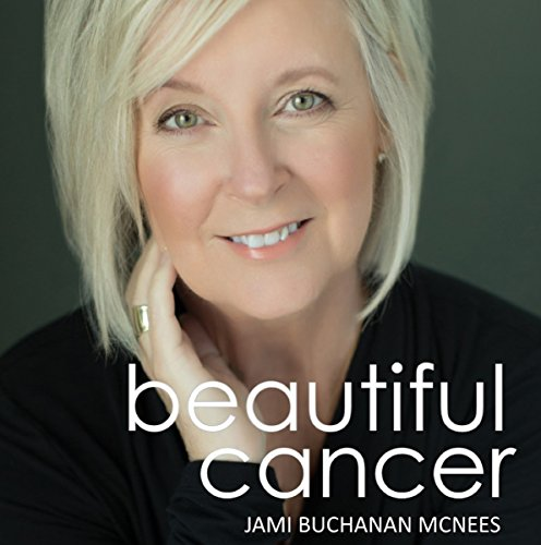 Beautiful Cancer audiobook cover art