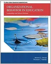 Organizational Behavior in Education: Leadership and School Reform (11th Edition) (The Allyn & Bacon Educational Leadership Series)