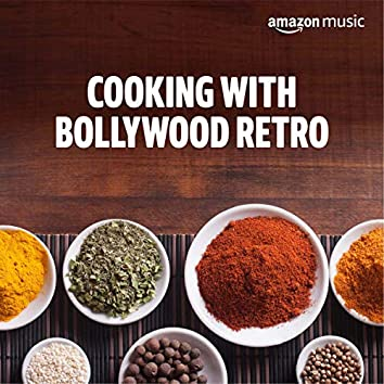 Cooking with Bollywood Retro