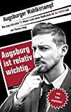 Augsburger Wahlk(r)ampf: Wie...