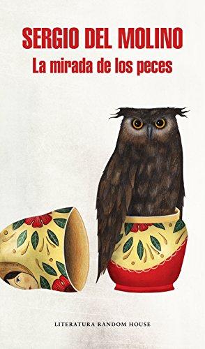 La mirada de los peces eBook: del Molino, Sergio: Amazon.es ...