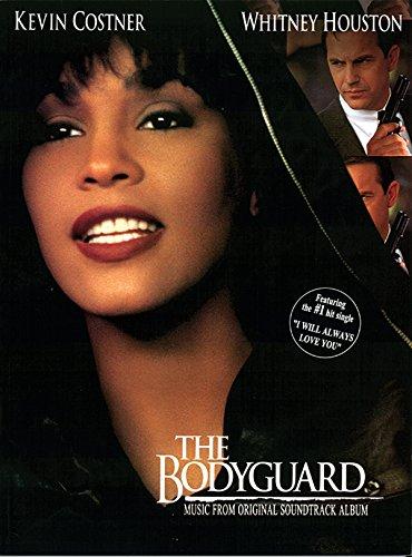 The Bodyguard: Soundtrack. Für Klavier, Gesang & Gitarre(mit Griffbildern)