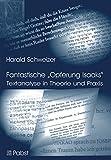 """Fantastische """"Opferung Isaaks"""": Textanalyse in Theorie und Praxis (Beispiel Genesis 22) - Harald Schweizer"""