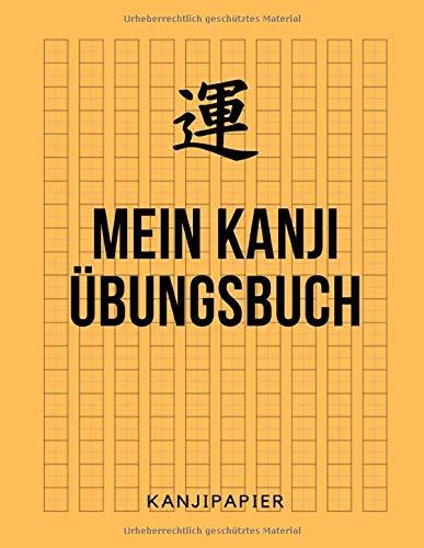 Mein Kanji Übungsbuch Kanjipapier: 8.5x11 Zoll (annähernd A4) | Kanji Übungsheft, Arbeitsbuch, Schreibheft / zum Üben der japanischen Kanji Schriftzeichen