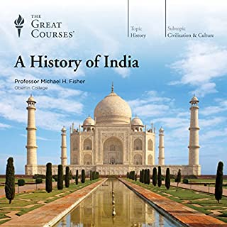 A History of India                   By:                                                                                                                                 Michael H. Fisher,                                                                                        The Great Courses                               Narrated by:                                                                                                                                 Michael H. Fisher                      Length: 18 hrs and 22 mins     694 ratings     Overall 4.2