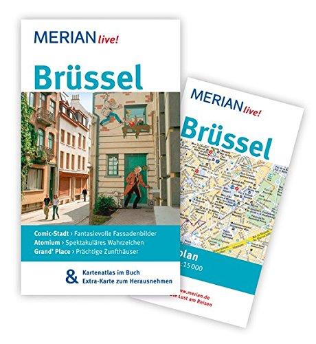 MERIAN live! Reiseführer Brüssel: Mit Kartenatlas im Buch und Extra-Karte zum Herausnehmen