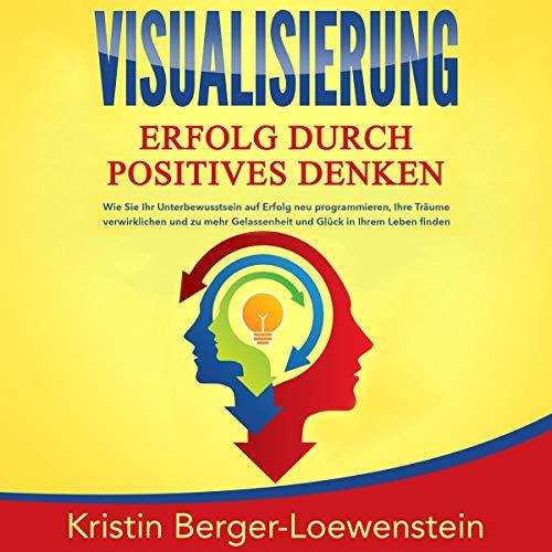 Visualisierung - Erfolg durch Positives Denken Titelbild