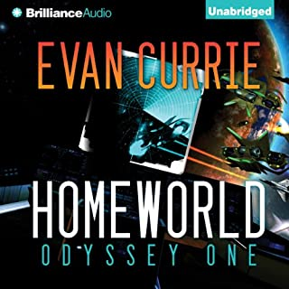 Homeworld     Odyssey One, Book 3              Written by:                                                                                                                                 Evan Currie                               Narrated by:                                                                                                                                 Benjamin L. Darcie                      Length: 12 hrs and 1 min     2 ratings     Overall 5.0