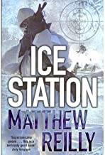 (Ice Station) By Matthew Reilly (Author) Paperback on (Jan , 2010)
