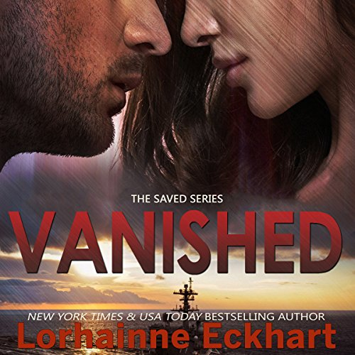 Vanished     Saved, Volume 2              By:                                                                                                                                 Lorhainne Eckhart                               Narrated by:                                                                                                                                 Caroline McLaughlin                      Length: 3 hrs and 38 mins     11 ratings     Overall 4.0