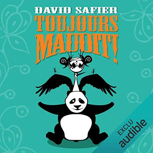 Toujours maudit !                   De :                                                                                                                                 David Safier                               Lu par :                                                                                                                                 Pascale Chemin                      Durée : 7 h et 51 min     17 notations     Global 3,6