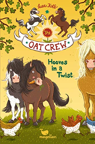 The Oat Crew - Hooves in a Twist (Die Haferhorde)