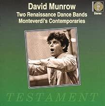Two Renaissance Dance Bands / Monteverdi's Contemporaries