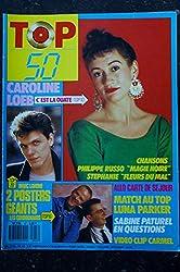TOP 50 047 JANVIER 1987 CAROLINE LOEB LUNA PARKER SABINE PATUREL + POSTERS MARC LAVOINE LES COMMINARDS