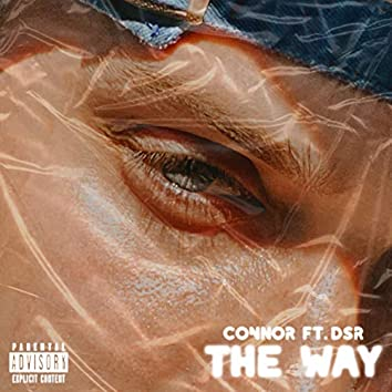 The Way (feat. DSR)