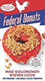 Federal Donuts: The (Partially) True Spectacular Story