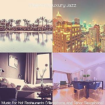 Music for Hot Restaurants (Vibraphone and Tenor Saxophone)
