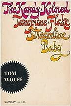 The Kandy-Kolored Tangerine-Flake Streamlilne Baby