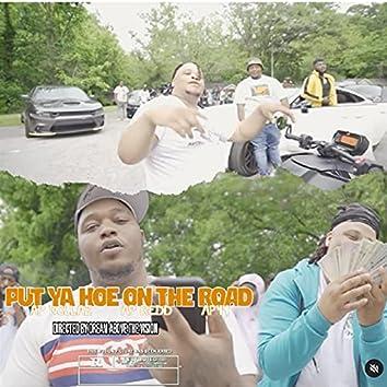 PUT YA HOE ON THE ROAD (feat. AP Redd & AP 44)