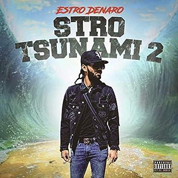 Stro Tsunami 2