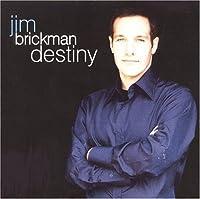 Destiny by Jim Brickman (1999-01-01)