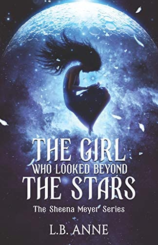The Girl Who Looked Beyond The Stars Sheena Meyer product image