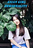 Asian girl personality 37 (English Edition)