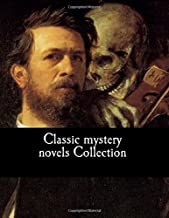 Classic Mystery Novels Collection