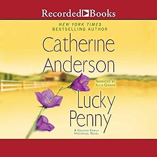 Lucky Penny                   De :                                                                                                                                 Catherine Anderson                               Lu par :                                                                                                                                 Julia Gibson                      Durée : 17 h et 12 min     Pas de notations     Global 0,0