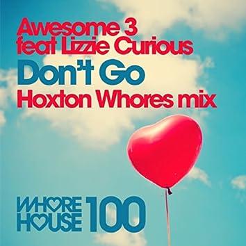 Don't Go (Hoxton Whores Remix)