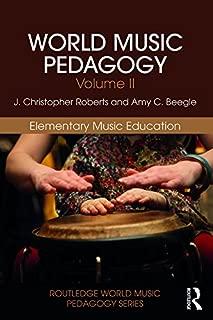 World Music Pedagogy, Volume II: Elementary Music Education (Routledge World Music Pedagogy Series)