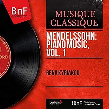 Mendelssohn: Piano Music, Vol. 1 (Mono Version)