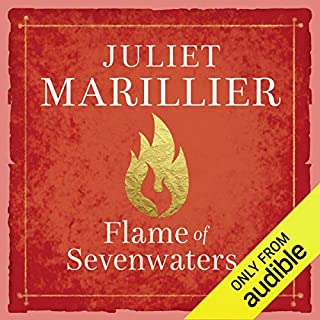 Flame of Sevenwaters     Sevenwaters, Book 6              By:                                                                                                                                 Juliet Marillier                               Narrated by:                                                                                                                                 Rosalyn Landor                      Length: 17 hrs and 5 mins     433 ratings     Overall 4.6