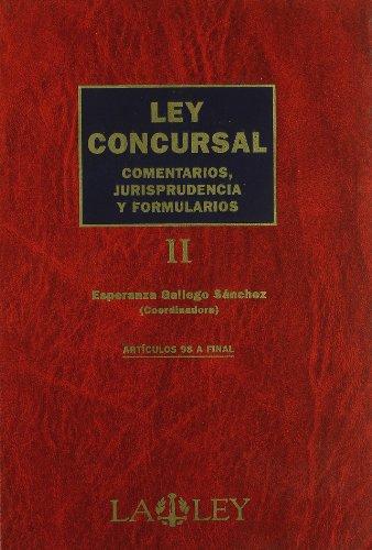 Ley concursal: comentarios, jurisprudencia y formularios: 2